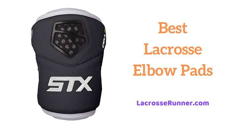 Best Lacrosse Elbow Pads